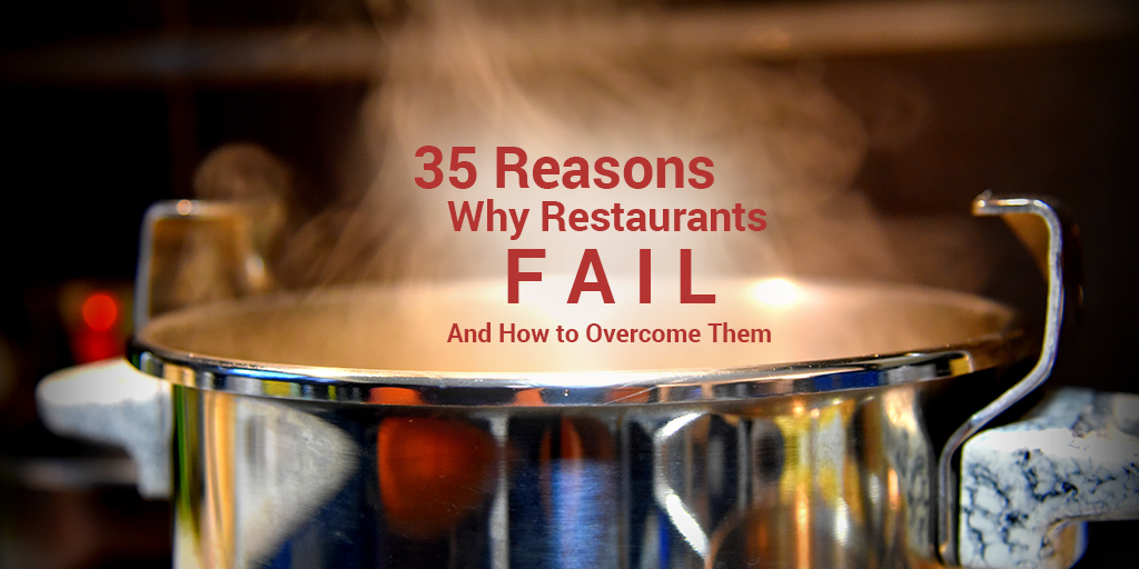Some real reasons why any restaurant fails